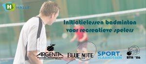 initiatie badminton recreanten recreant recreatieve spelers Badmintonteam Halle badminton De Bres Halle stad Halle
