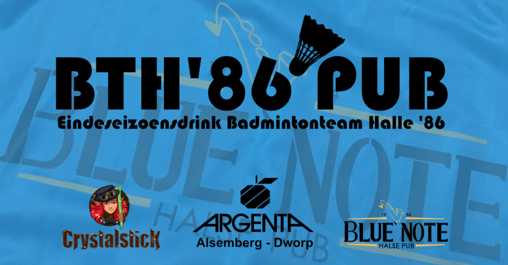 Eindeseizoensdrink Blue Note Argenta Dworp Alsemberg Crystalstick Badmintonteam Halle '86 De Bres