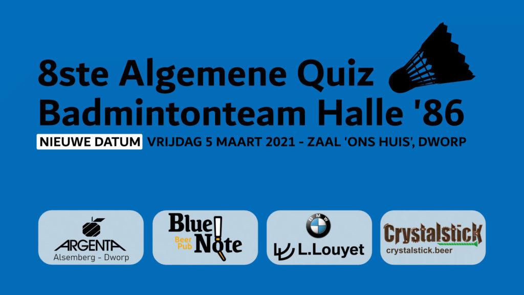 Algemene Quiz Badmintonteam Halle '86 vrijdag 5 maart 2021 BMW Louyet Argenta Alsemberg Dworp Blue Note Pub Halle Crystalstick Beer